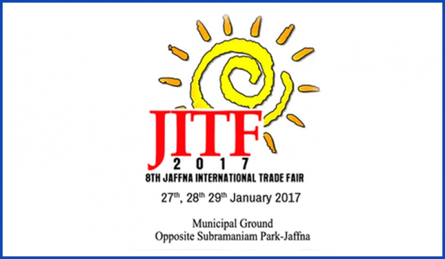8th Jaffna International Trade Fair in Jan. 2017